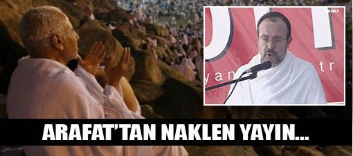 Arafat'ta Vakfe Duas� / CANLI �ZLE