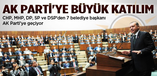 7 belediye başkanı AK Partili oluyor