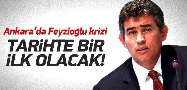 Ankara'da Feyzioğlu krizi!