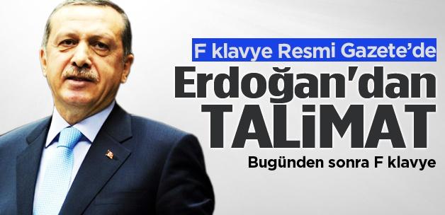 Başbakan Erdoğan'dan F klavye talimatı