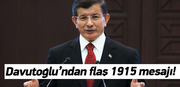 Davutoğlu'ndan 1915 mesajı