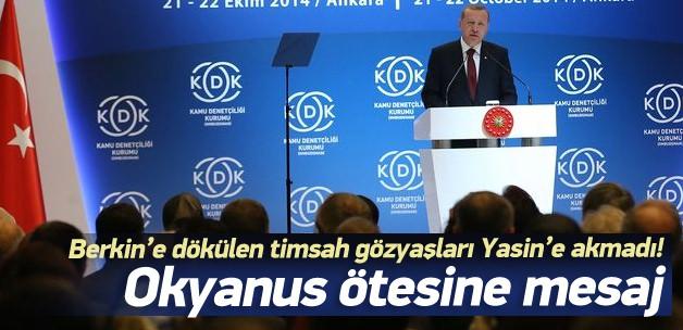 Erdoğan: Berkin'e ağlayanlar Yasin'e neden sustu