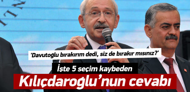 Kılıçdaroğlu: Başarısız olanın bırakması doğal