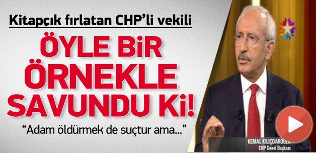 Kılıçdaroğlu kitapçık fırlatmayı savundu!