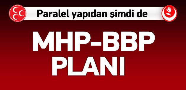 Paralel yapının MHP-BBP planı!
