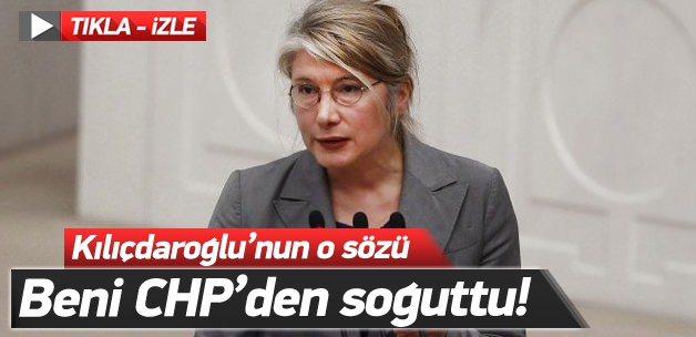 Tarhan: Kılıçdaroğlu beni CHP'den soğuttu