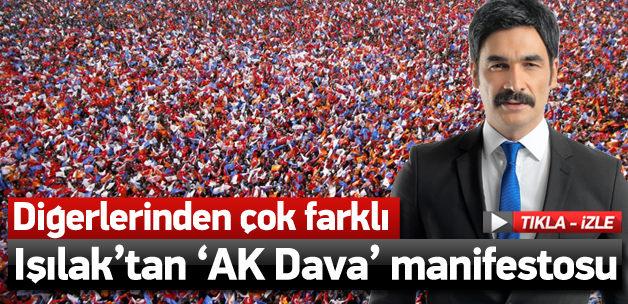 Uğur Işılak'tan 'AK Dava' manifestosu