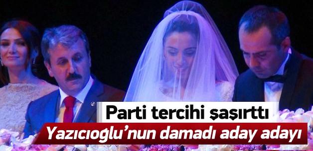 Yazıcıoğlu'nun damadı Ak Parti'yi seçti!